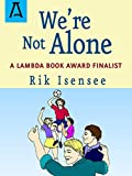 img - for We're Not Alone book / textbook / text book