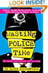Wasting Police Time: The Crazy World...