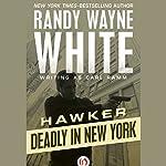 Deadly in New York | Randy Wayne White writing as Carl Ramm