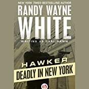 Deadly in New York | Randy Wayne White writing as Carl Ramm