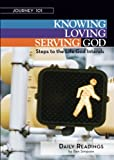 img - for Journey 101: Daily Readings: Knowing God, Loving God, Serving God: Steps to the Life God Intends book / textbook / text book
