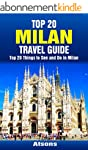 Top 20 Things to See and Do in Milan...