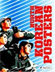 North Korean Posters: The David Heath...