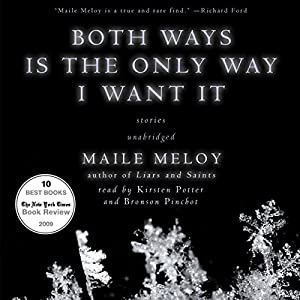 Both Ways Is the Only Way I Want It Audiobook