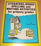 Literature-Based Spelling & Writing Activities for Primary Grades