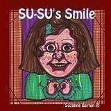 SU-SU's Smileby Suzanne Berton