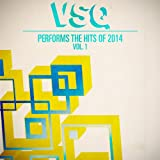 VSQ Performs the Hits of 2014 Volume 1