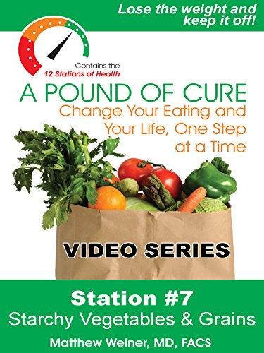 Station 7 - Starchy Vegetables and Grains