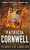 Patricia Cornwell Point Of Origin (Scarpetta Novels)