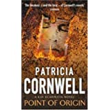 Point Of Origin: Scarpetta at her blistering best (Scarpetta Novels)by Patricia Cornwell