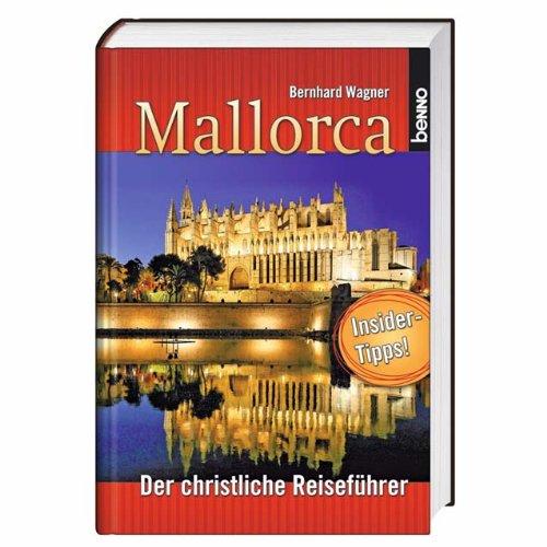 Mallorca: Der christliche Reiseführer