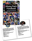 Human Space Flight: Mission Patch Handbook (0981783856) by NASA