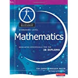 Pearson Baccalaureate: Standard Level Mathematics for the IB Diploma (Pearson International Baccalaureate Diploma: International Editions)by Ibrahim Wazir
