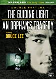 Bruce Lee: Guiding Light / An Orphan's Tragedy [DVD] [Region 1] [US Import] [NTSC]