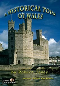 A Historical Tour of Wales