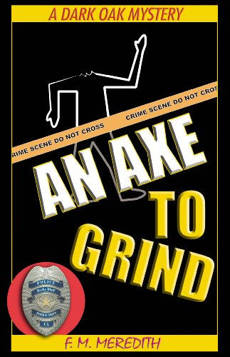 An Axe To Grind (Rocky Bluff P. D.)