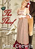 The Thief: A Regency Novella