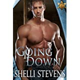 Going Down (Holding Out For a Hero Book 1) ~ Shelli Stevens