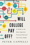 Will College Pay Off?: A Guide to the...
