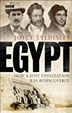 For nearly two thousand years after the last pharaoh ruled Egypt the wonders of this ancient culture remained hidden, seemingly lost and forgotten for ever. Then, in the late eighteenth century, Napoleons invasion of the country sparked an explosion ...