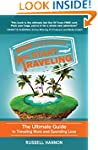 Stop Dreaming Start Traveling: The Ul...
