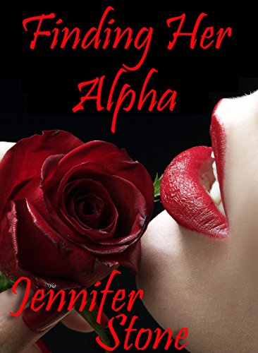 Jennifer Stone - Finding Her Alpha (Claimed By The Pack Book 1)