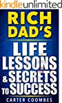 Rich Dad: Rich Dad's Life Lessons & S...