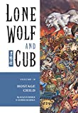 Lone Wolf & Cub, Volume 10: Hostage Child (1569715114) by Koike, Kazuo