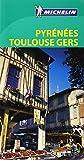Le Guide Vert Pyrennées Toulouse Gers (La Guía Verde Michelin)