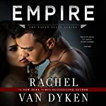 Empire: Eagle Elite, Book 7 | Rachel Van Dyken