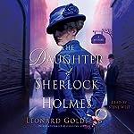 The Daughter of Sherlock Holmes: A Novel | Leonard Goldberg