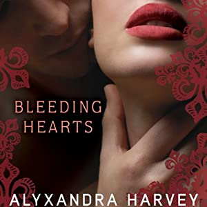 Bleeding Hearts: The Drake Chronicles, Book 4 | [Alyxandra Harvey]