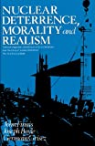 Nuclear Deterrence, Morality and Realism