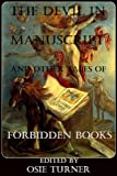 img - for The Devil in Manuscript And Other Tales of Forbidden Books book / textbook / text book