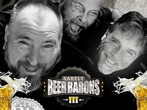 Barely Beer Barons - Season 1