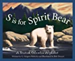 S is for Spirit Bear: A British Colum...