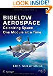 Bigelow Aerospace: Colonizing Space O...