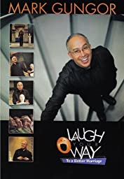 Mark Gungor: Laugh Your Way to a Better Marriage - DVD