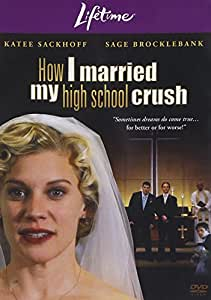How I Married My High School Crush [Import]