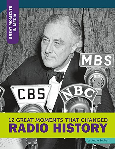 12-great-moments-that-changed-radio-history-great-moments-in-media