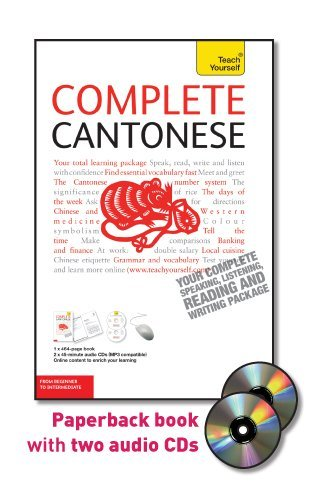 Complete Cantonese with Two Audio CDs: A Teach Yourself...