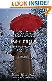 Deadly Little Lies (A Touch Novel)