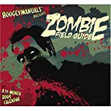 The Zombie Field Guide 2009 Wall Calendar