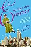 My Year with Eleanor A Memoir