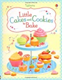Little Cakes and Cookies to Bake (1409549364) by Wheatley, Abigail