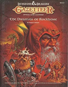 The Dwarves of Rockhome (Dungeons & Dragons Gazetteer GAZ6) by Aaron Allston