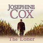 The Loner | Josephine Cox