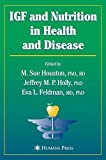img - for IGF and Nutrition in Health and Disease (Nutrition and Health) book / textbook / text book