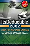 img - for ItsDeductible 2002 Cash for Your Used Clothing by William R. Lewis (2002-04-03) book / textbook / text book