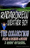 (Childrens Book) THE COLLECTION from the RadarDrew Series (Childrens Books Ages 4-8) (Childrens Books Ages 9-12)